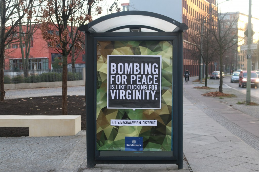 Bundeswehr-Adbusting: Bombing for peace is like fucking for virginity