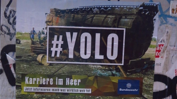 Bundeswehr-Adbusting: YOLO, You only live once